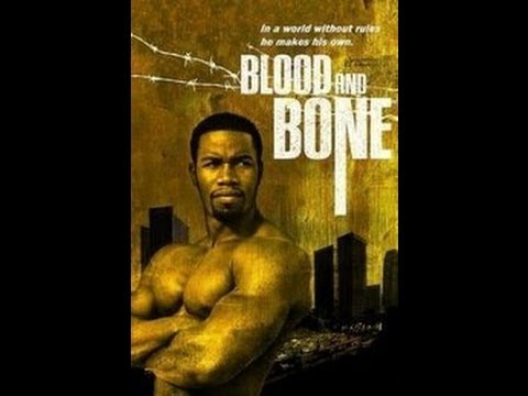 Blood And Bone - Super film de actiune, complet si subtitrat