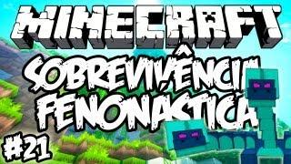 Hydra de 7 Cabeças! - Sobrevivência Fenonástica: Minecraft #21