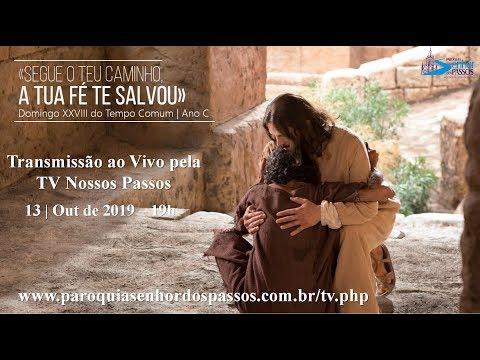Missa do 28º Domingo do Tempo Comum - Domingo - 13/10/2019 - 19h00