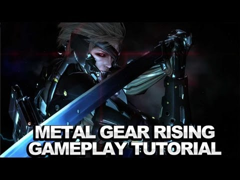 Metal Gear Rising: Revengeance - Gameplay Tutorial