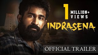 INDRASENA - Official Trailer