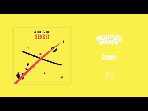 Maurice Moore - Sensei [Official Audio] - UCnyV2Jj8TstbZJxw_zdD36A