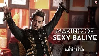 Making of Sexy Baliye | Secret Superstar
