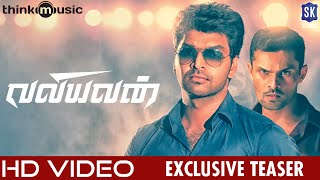 Valiyavan First Look Teaser