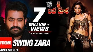 Swing Zara  - Jai Lava Kusa Video Songs