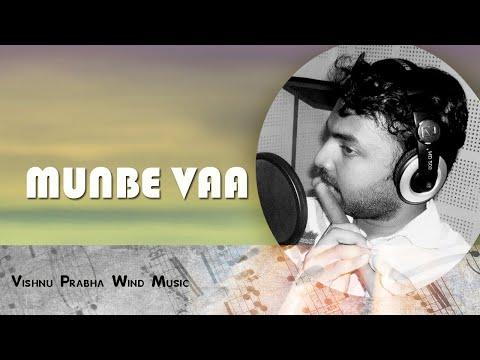 munbe vaa on flute - BY Vishnu Prabha