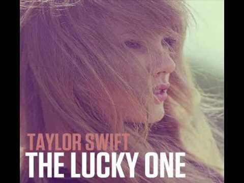 Taylor Swift - The Lucky One (Full Track) (Lyrics)