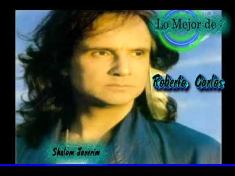 The best of Roberto Carlos. Lo Mejor de Roberto Carlos.
