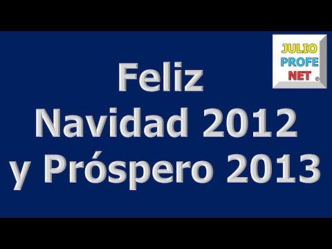 Mensaje 6 de Julioprofe: Feliz Navidad 2012 y Próspero 2013