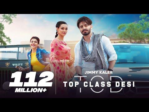 Top Class Desi | Jimmy Kaler | Gurlez Akhtar | New Punjabi Songs 2020 | Latest Punjabi Songs