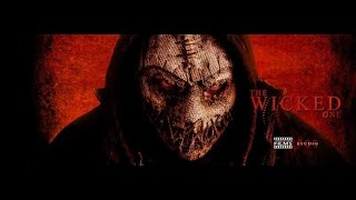 The Wicked One: Official Trailer 2016 Horror/Slasher