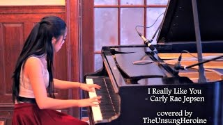 I Really Like You - Carly Rae Jepsen (Piano Cover)