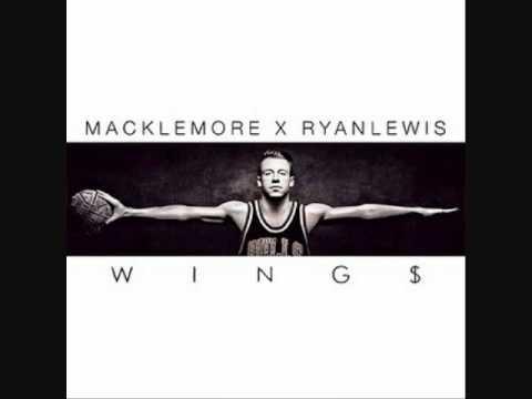 Macklemore & Ryan Lewis - Wings