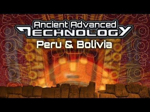 Ancient Aliens In Peru and Bolivia - Full Feature