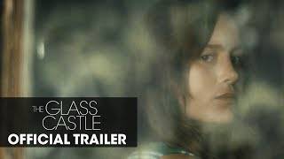 """The Glass Castle (2017) Official Trailer """"Dream"""" – Brie Larson, Woody Harrelson, Naomi Watts"""
