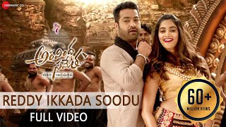 Reddy Ikkada Soodu - Full Video  Aravindha Sametha  Jr. NTR, Pooja Hegde  Thaman S