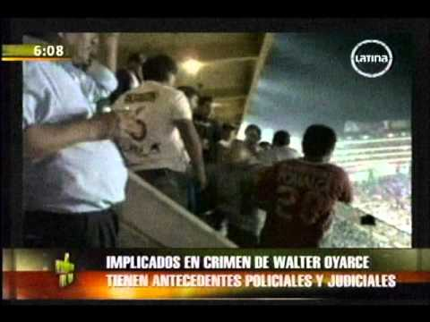 Implicados en crimen de Walter Oyarce tienen antecedentes policiales y judiciales