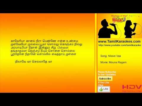 Nilave vaa - Mouna Raagam - Tamil Karaoke Songs