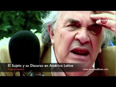 Mentes del Sur: Hugo Zemelman - Parte 1 (Serie Cerezo Editores) Filosofía y Política