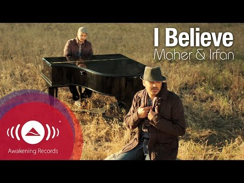 Irfan Makki feat. Maher Zain - I Believe