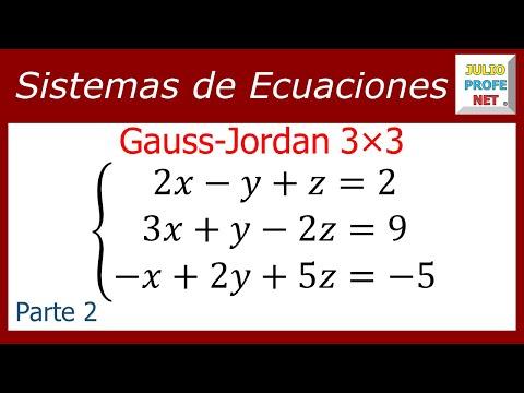 Solucion de un sistema de 3x3 por Gauss-Jordan (Parte 2 de 2)