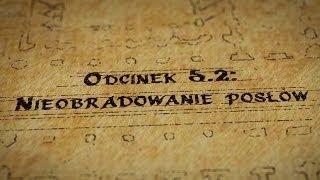 Grupy Impro - Hultaje Starego Gdańska - Odcinek 5.2 - Nieobradowanie posłów