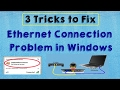 SOLVED Fix Ethernet Internet Connection Problem in Windows 10 (Ethernet Connection Problem)