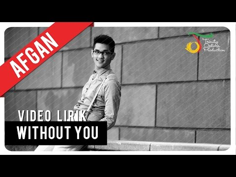 Without You (Video Lirik)