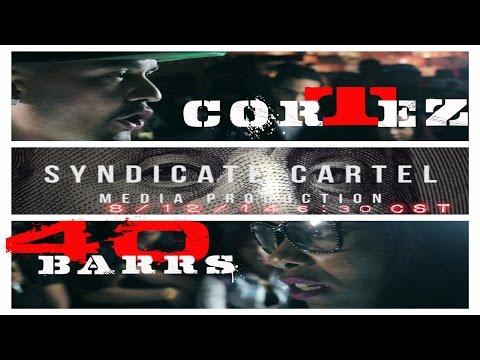 40 BARRS VS CORTEZ//BLACK ICE CARTEL//THE EULOGY