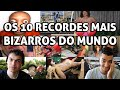 OS 10 RECORDES MAIS BIZARROS DO MUNDO