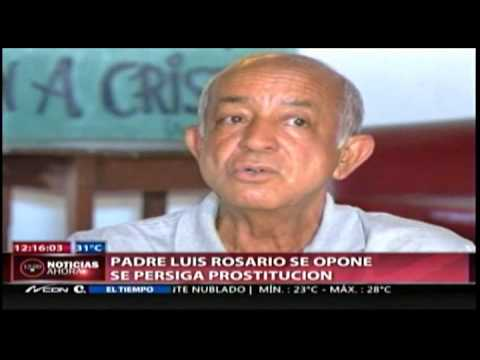 Padre Rosario: antes de castigar la prostitucin,&amp;#8230;