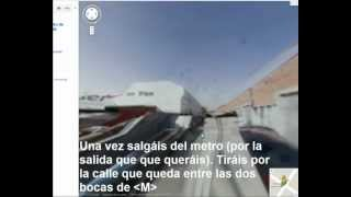 Sala Tube: Como llegar | METRO VERNEDA | TUTORIAL GOOGLE SVIEW |
