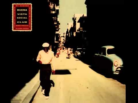 Buena Vista Social Club (Full Album)