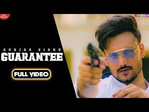 GUARANTEE - Gurjas Sidhu ( Official Song ) | Latest Punjabi Songs 2020 | Lokdhun