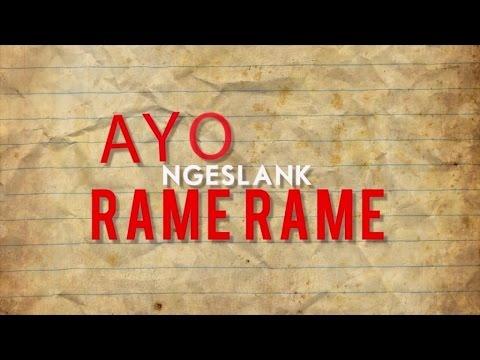 NgeSlank Rame Rame (Video Lirik)
