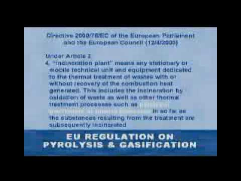Pyrolysis, Gasification and Plasma Incineration: Part 3