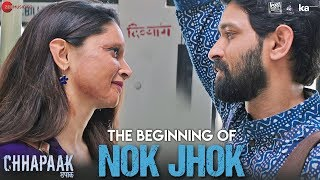 The Beginning of Nok Jhok | Chhapaak