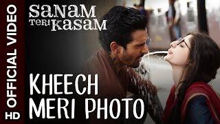 Kheech Meri Photo Song - Sanam Teri Kasam
