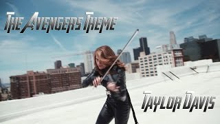 The Avengers Theme - Taylor Davis (Violin)