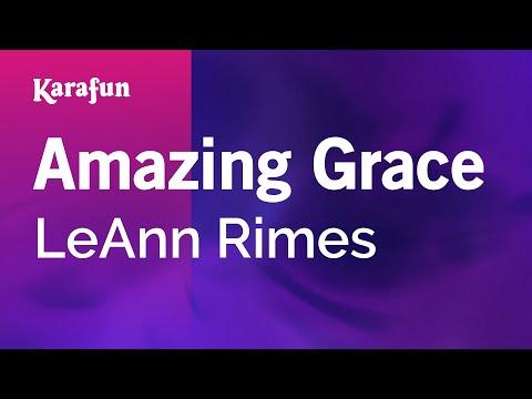 Amazing Grace - Karaoke - Made famous by Leann Rimes (with lyrics)