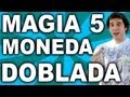 Trucos de magia revelados, explicados y gratis, la moneda doblada 5/5