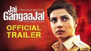 Jai Gangaajal Official Trailer