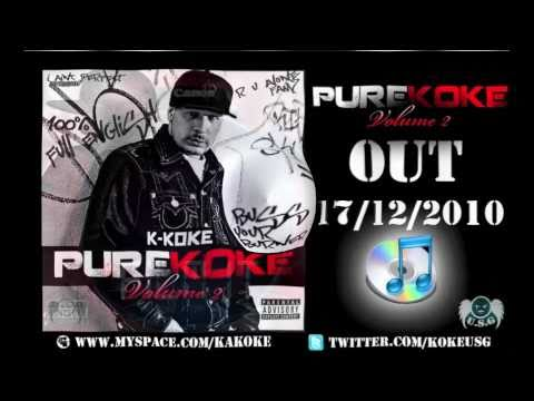 "K Koke ""Film It"" ft. Tan Tan (X Rated) Pure Koke Vol 2"