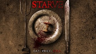 Starve - Official Trailer