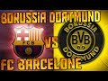 XBOX ONE: Fifa 14 | MrQuoty Vs Son Neveu | Borussia Dortmund Vs FC Barcelone