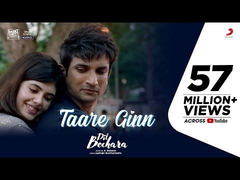Dil Bechara - Taare Ginn | Official Video | Sushant & Sanjana |A.R. Rahman |Mohit & Shreya |Mukesh C