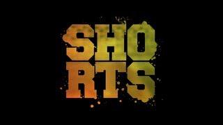 Shorts Trailer