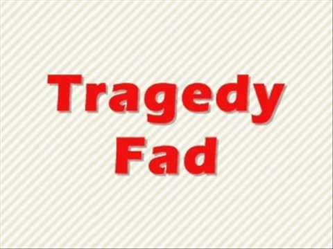 YTMND Fads - Tragedy Fad