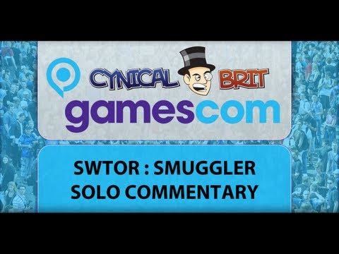 Gamescom Coverage : WTF is Star Wars : The Old Republic (Smuggler/Solo Commentary)