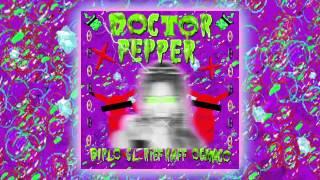 Diplo X CL X RiFF RAFF X OG Maco – Doctor Pepper  Full Stream